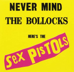 Never Mind The Bollocks-Sex Pistols